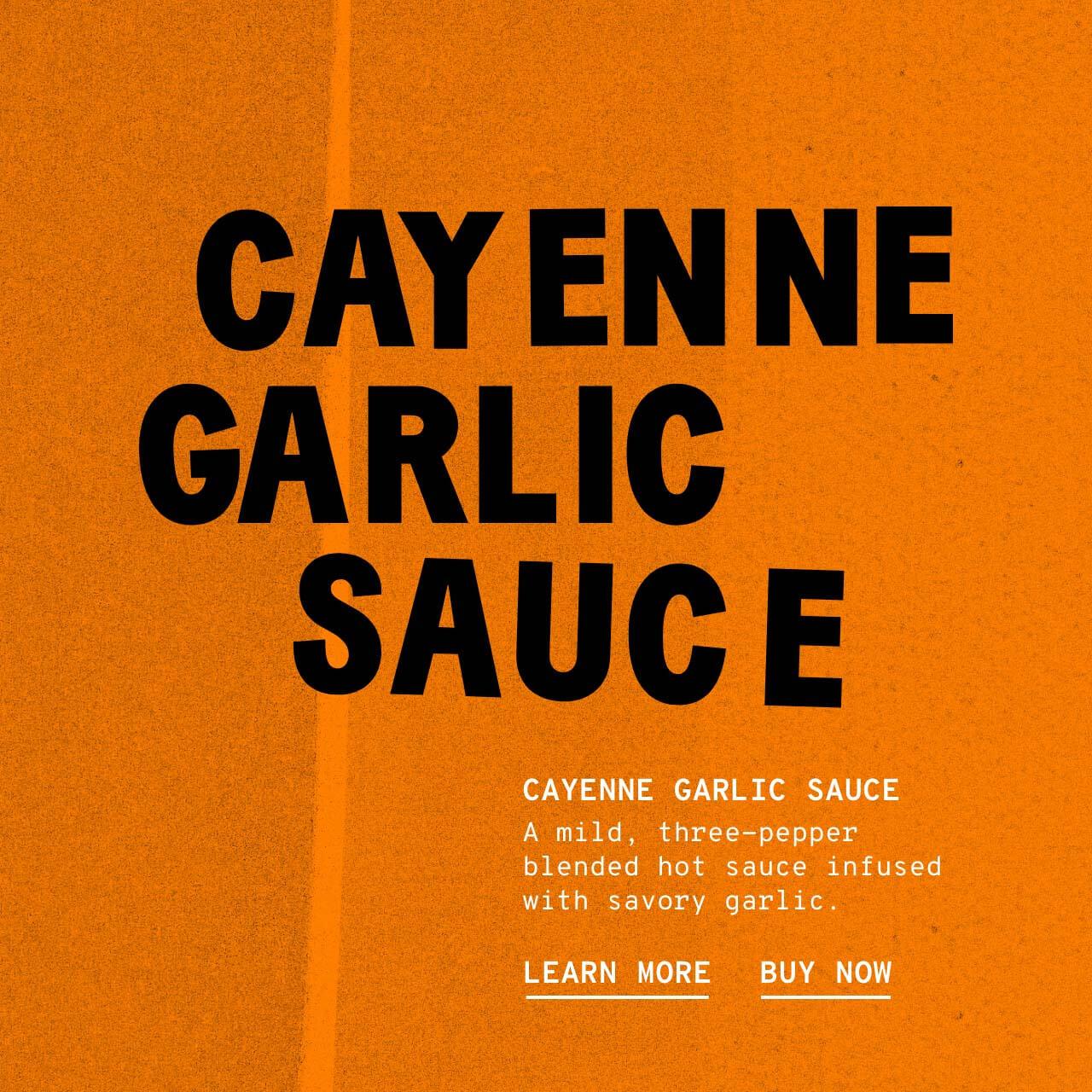 Cayene Garlic Sauce - Description